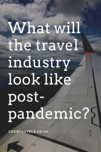What will travelling look like post-pandemic pin