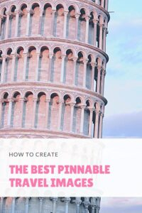 The best pinnable travel images pin