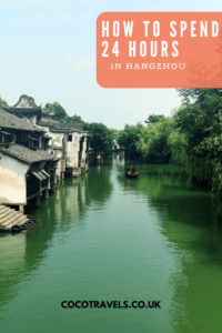 How to spend 24 hours in Hangzhou pin