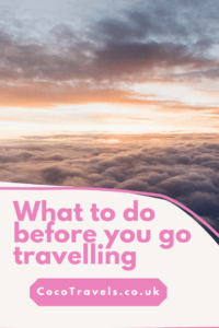 What to do before you go travelling pin