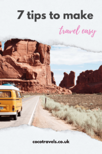 Tips to make travel easy and fun